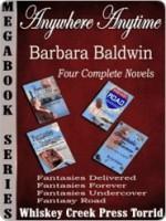 Anywhere, Anytime, Anyway Megabook - Barbara Baldwin