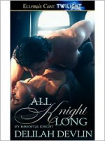 All Knight Long - Delilah Devlin