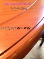 Explorations: Emily's Sister-Wife (Explorations #19) - Emily Tilton