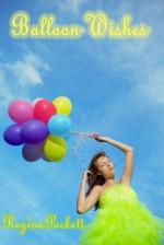 Balloon Wishes - Regina Puckett