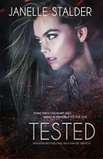 Tested (New World Series Book 3) - Janelle Stalder, Regina Wamba