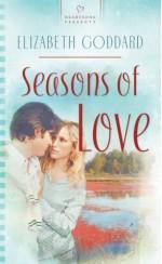 Seasons Of Love - Elizabeth Goddard