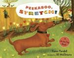 Peekaboo, Stretch!: A Lift-the-Flap Book - Karen Pandell, Jill McElmurry