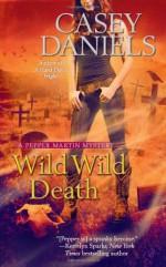 Wild Wild Death - Casey Daniels