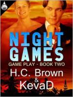 Night Games - H.C. Brown, KevaD