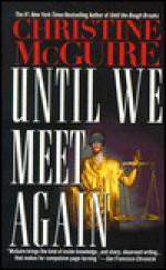 Until We Meet Again - Christine McGuire