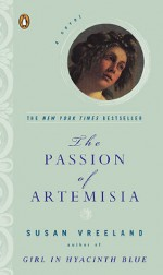 The Passion of Artemisia - Susan Vreeland