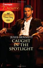 Caught in the Spotlight - Jules Bennett