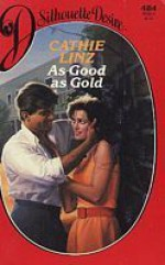 As Good as Gold - Cathie Linz