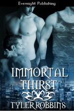 Immortal Thirst - Tyler Robbins