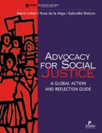 Advocacy for Social Justice: A Global Action and Reflection Guide - David Cohen