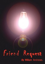 Friend Request - William Andrews