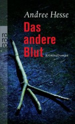 Das andere Blut - Andree Hesse