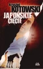 Japońskie cięcie - Krzysztof Kotowski