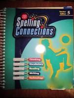 Spelling Connections 5 (Zaner Bloser, 5) - J. Richard Gentry