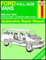 Ford Vans Automotive Repair Manual - Ralph Rendina, John Harold Haynes
