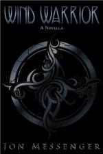 Wind Warrior: A Novella - Jon Messenger