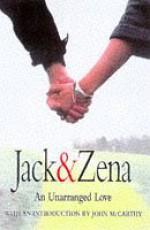 Jack and Zena: A True Story of Love and Danger - Jack Briggs, Zena Briggs, John McCarthy