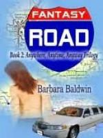 Fantasy Road - Barbara Baldwin, Chere Gruver