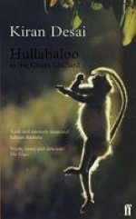 Hullabaloo in the Guava Orchard - Kiran Desai