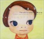 Nara Yoshitomo: Lullaby Supermarket - Banana Yoshimoto, Stephen Trescher