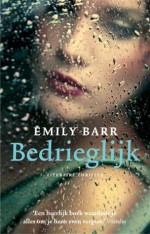 Bedrieglijk - Emily Barr, Marie-Christine Ruijs