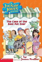 The Case Of The Best Pet Ever - James Preller