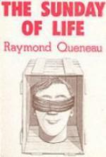 The Sunday of Life - Raymond Queneau