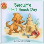 Biscuit's First Beach Day - Alyssa Satin Capucilli, Pat Schories