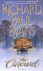 The Carousel - Richard Paul Evans