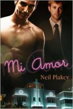 Mi Amor - Neil Plakcy