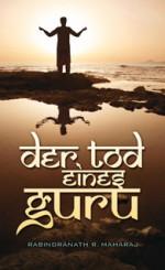 Tod eines Guru - Rabindranath Maharaj