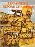Texas Night Before Christmas - James Rice