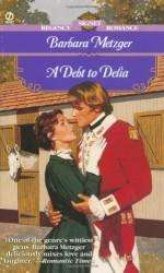 A Debt to Delia - Barbara Metzger
