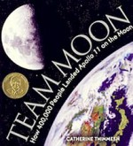 Team Moon: How 400,000 People Landed Apollo 11 on the Moon - Catherine Thimmesh