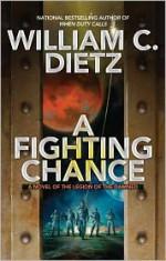 A Fighting Chance - William C. Dietz