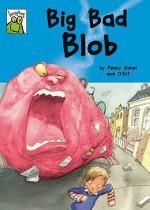 Big Bad Blob - Penny Dolan, O'Kif
