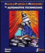 Practical Problems in Mathematics for Automotive Technicians - Todd Sformo, George Augustus Moore, Larry Sformo