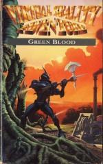 Green Blood - Mark Smith, Dave Morris
