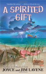 A Spirited Gift - Joyce Lavene, Jim Lavene