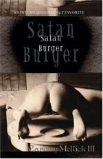 Satan Burger - Carlton Mellick III