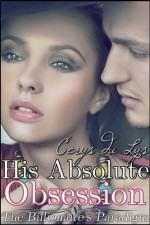 His Absolute Obsession - Cerys du Lys