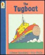 Tugboat, The - Arlene Blanchard, Tony Wells