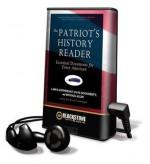 The Patriot's History Reader - Dave Dougherty, Larry Schweikart, Tom Weiner