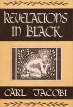 Revelations in Black - Carl Jacobi