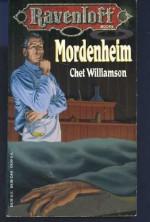 Mordenheim - Chet Williamson