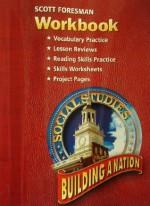 SS05 WORKBOOK GRADE 4/5 BUILDING A NATION (Scott Foresmen Social Studies 2005) - Scott Foresman