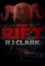 The Rift (Detectives and Demons #1) - R.J. Clark
