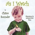 As I Watch - Chitra Soundar