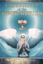 Experience of the Inner Worlds - Gareth Knight